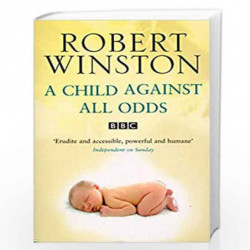 A Child Against All Odds by Winston, Lord Robert Book-9780553817447