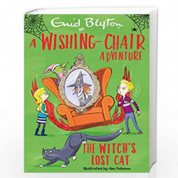 A Wishing-Chair Adventure: The Witch's Lost Cat (Blyton Young Readers) by Enid Blyton Book-9781405292696