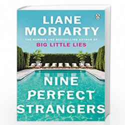 Nine Perfect Strangers: The Number One Sunday Times bestseller from the author of Big Little Lies by Moriarty, Liane Book-978140