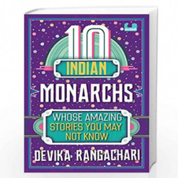 10 Indian Monarchs Whose Amazing Stories You May Not Know by NA Book-9789387103184