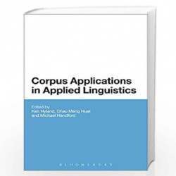 Corpus Applications in Applied Linguistics (Criminal Practice Series) by Ken Hyland Book-9789388002226