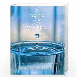 A Drop of Water: A Book of Science and Wonder by Walter Wick Book-9780590221979
