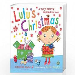 Lulu's Christmas by Camilla Reid & Ailie Busby Book-9780747599913