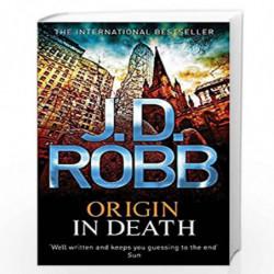 Origin In Death: 21 by ROBB J D Book-9780749957438
