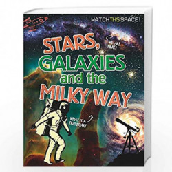 Stars, Galaxies and the Milky Way (Watch This Space) by NILL Book-9780750292276