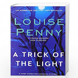 A Trick Of The Light by PENNY, LOUISE Book-9780751544138