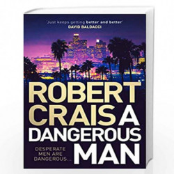 A Dangerous Man (Elvis Cole 18) by ROBERT CRAIS Book-9781471157646