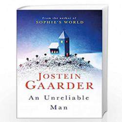 An Unreliable Man by GAARDER JOSTEIN Book-9781474605823