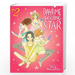 Daytime Shooting Star, Vol. 2 (Volume 2) by Mika Yamamori Book-9781974706686