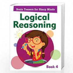 Logical Reasoning Book 4 by PEGASUS Book-9788131940457