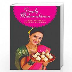Simply Maharashrian by Shipra Khanna Book-9789388247085