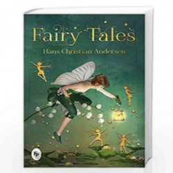 Fairy Tales by Hans Christian Andersen by HANS CHRISTIAN ANDERSEN Book-9789388369725