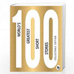 100 Worlds Greatest Short Stories: Collectable Edition by VARIOUS Book-9789388810548