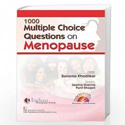 1000 MULTIPLE CHOICE QUESTIONS ON MENOPAUSE (PB 2019) by KHADILKAR S Book-9789388178839