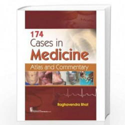 174 CASES IN MEDICINE ATLAS AND COMMENTARY (PB 2021) by BHAT R Book-9789389565928