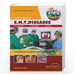 A SHORT BOOK OF ENT DISEASES WITH DVD 11ED (PB 2019) by BHARGAVA K.B. Book-9788190098489