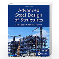 Advanced Steel Design of Structures by CHANDRASEKARAN S Book-9780367232900