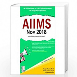 AIIMS NOV 2018 WITH EXPLANATORY ANSWER AND IMAGE BASED QS (PB 2019) by PATEL R.K Book-9789388178679