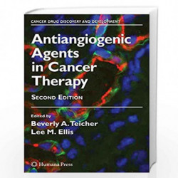 Antiangiogenic Agents in Cancer Therapy (Cancer Drug Discovery and Development) by TEICHER B. A. Book-9781588298706