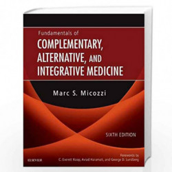 Fundamentals of Complementary, Alternative, and Integrative Medicine by MICOZZI M.S. Book-9780323510813