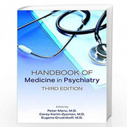 Handbook of Medicine in Psychiatry by MANU P Book-9781615372287