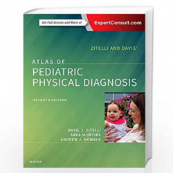Zitelli and Davis' Atlas of Pediatric Physical Diagnosis by ZITELLI B.J. Book-9780323393034
