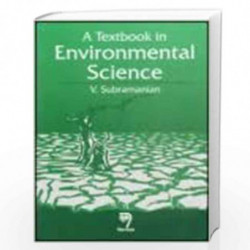 A Textbook in Environmental Science by V. Subramanian Book-9788173194108