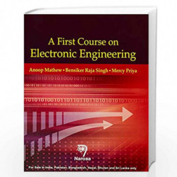 A First Course on Electronic Engineering by A. Mathew Book-9788184872101