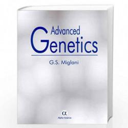 Advanced Genetics by G.S. Miglani Book-9788173197987