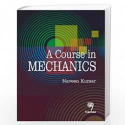 A Course in Mechanics by Naveen Kumar Book-9788184870909