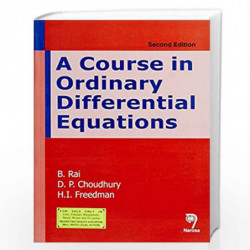 A Course in Ordinary Differential Equations 2nd Edition by B. Rai Book-9788184872309