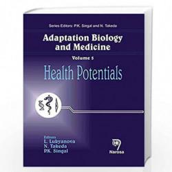 Adaptation Biology and Medicine, Volume 5: Health Potentials by L. Lukyanova Book-9788173197673