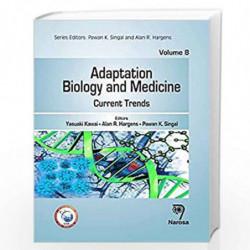 Adaptation Biology and Medicine, Volume 8: Current Trends by Kawai Book-9788184875676