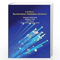 A Guide to Synchrotron Radiation Science by Watanabe Book-9788184873733