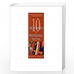 10 Timeless Principles of Professional Success by STEVEN R. WEBBER Book-9788179926567