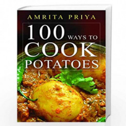 100 Ways to Cook Potatoes by AMRITA S. PRIYA Book-9788179927106
