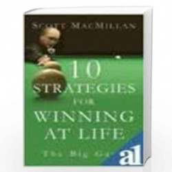 10 Strategies for Winning at Life: The Big Game by S.MACMILLAN Book-9788179927250