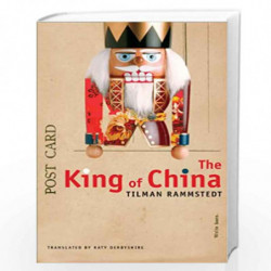 The King of China (The German List - (Seagull Titles CHUP)) by Tilman Rammstedt