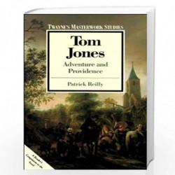Tom Jones: Adventure and Providence (Twayne's masterwork studies) by Patrick Reilly Book-9780805781434