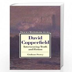 David Copperfield: Interweaving Truth and Fiction (Twayne's masterwork studies) by Graham Storey Book-9780805794151