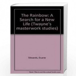 The Rainbow: A Search for a New Life (Twayne's masterwork studies) by Duane Edwards Book-9780805781298