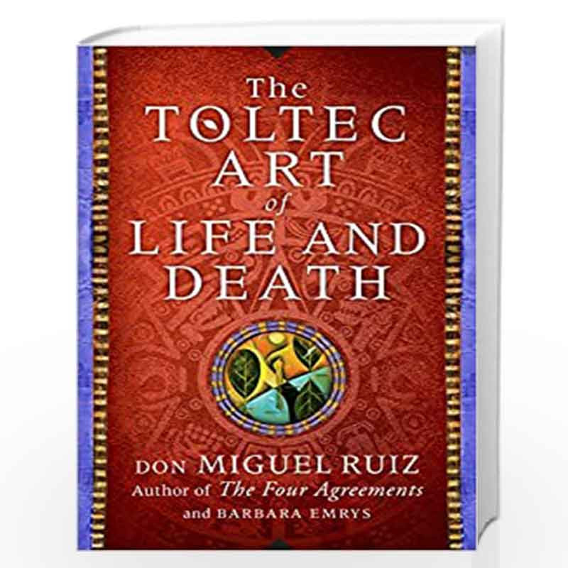 The toltec art of life and death pdf free download windows 10