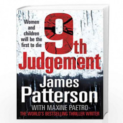 9th Judgement: Women and children will be the first to die... (Womens Murder Club 9) by Patterson, James Book-9780099525387