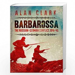 Barbarossa: The Russian German Conflict (CASSELL MILITARY PAPERBACKS) by CLARK ALAN Book-9780304358649