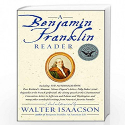 A Benjamin Franklin Reader by WALTER LSAACSON Book-9780743273985