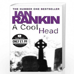 A Cool Head (Quick Reads) by IAN RANKIN Book-9780752884493