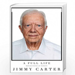 A Full Life: Reflections at Ninety by JIMMY CARTER Book-9781501115639