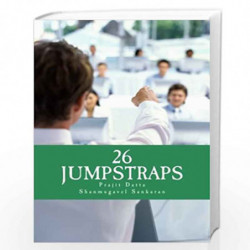 26 Jumpstraps: Twenty-Six Thumb rules of Entrepreneurial Bootstrapping by MR Prajit Datta Book-9781505876970