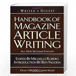 Writer''s Digest Handbook of Magazine Article Writing by Michelle Ruberg Book-9781582973340