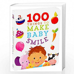 100 Things to Make Baby Smile by Sally Little, Gareth Llewhellin Book-9781684129614
